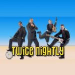 Twice Nightly Band