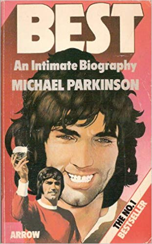 Michael Parkinson 1975 book on Best